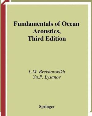 FUNDAMENTALS OF OCEAN ACOUSTICS