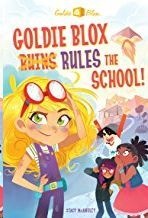 GOLDIE BLOX RULES THE SCHOOL