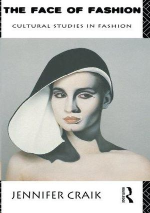 THE FACE OF FASHION: CUTURE STUDIES ON FASHION