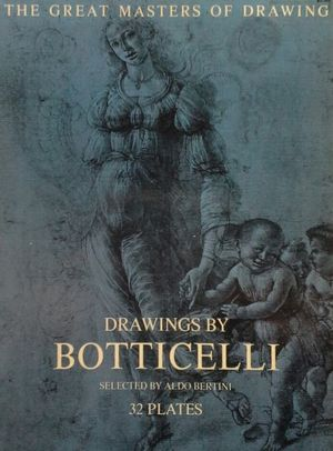 DRAWINGS BY BOTTICELLI