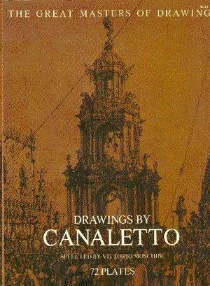 DRAWINGS BY CANALETTO