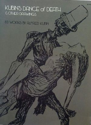 KUBIN'S DANCE OF DEATH AND OTHER DRAWINGS