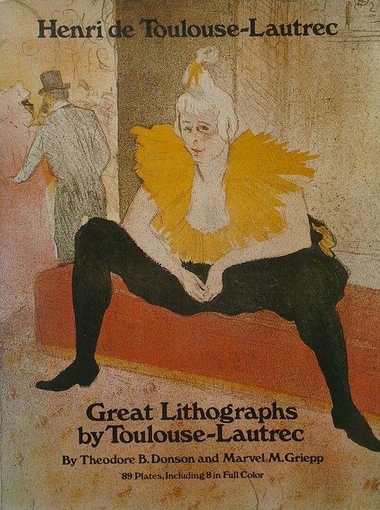 HENRI DE TOULOUSE-LAUTREC. GREAT LITHOGRAPHS.