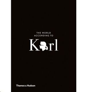 THE WORLD ACCORDING TO KARL - THE WIT AND WISDOM OF KARL LAGERFELD (OCTUBRE 2018