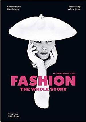 FASHION - THE WHOLE STORY