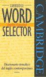CAMBRIDGE WORD SELECTOR INGLES-ESPAÑOL
