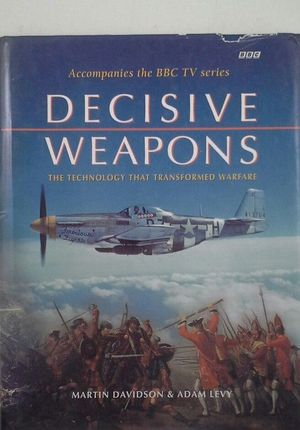 DECISIVE WEAPONS