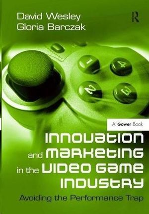 INNOVATION AND MARKETING IN THE VIDEO GAME