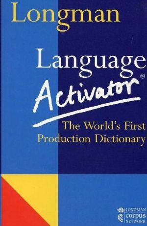 LONGMAN LANGUAJE ACTIVATOR DICTIONARY