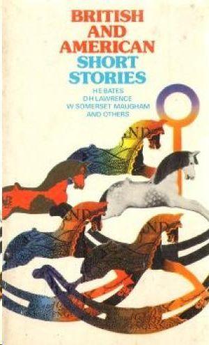 BRITISH & AMERICAN SHORT STORIES