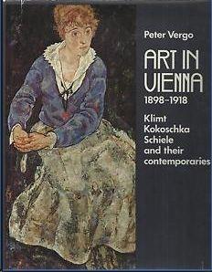 ART IN VIENNA  1898 - 1918