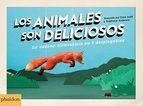 LOS ANIMALES SON DELICIOSOS