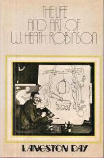 THE LIFE AND ART OF W. HEATH ROBINSON