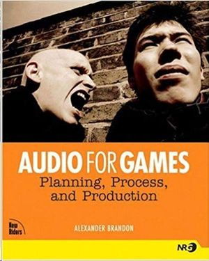 AUDIO FOR GAMES PLANNING PROCESS AND PRODUCTION