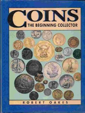 COINS - THE BEGINNING COLLECTOR