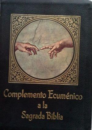 COMPLEMENTO ECUMÉNICO A LA SAGRADA BIBLIA