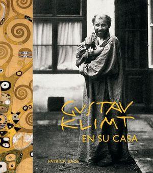 GUSTAV KLIMT. EN SU CASA