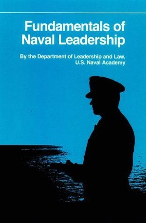 FUNDAMENTALS OF NAVAL LEADERSHIP
