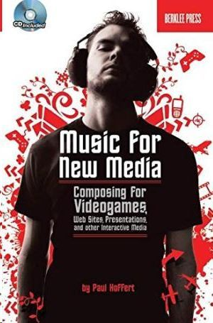 MUSIC FOR NEW MEDIA:
