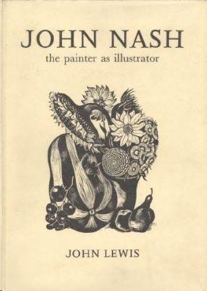 JOHN NASH - THE PAINTER AS ILLUSTRATOR