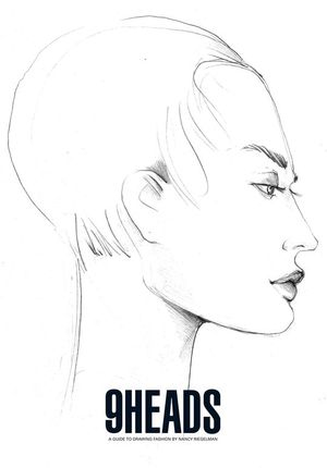 9 HEADS - A GUIDE TO DRAWING FASHION (4TH ED.)