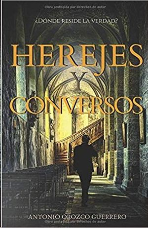 HEREJES Y CONVERSOS