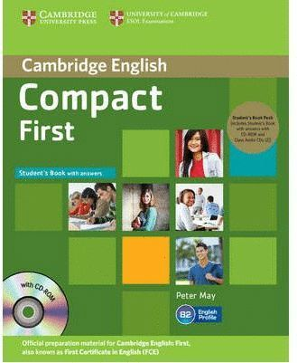 COMPACT FIRST STUDENT'S BOOK PACK (STUDENT'S BOOK WITH ANSWERS WITH CD-ROM AND C