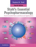 STAHL´S ESSENTIAL PSYCHOPHARMACOLOGY: NEUROSCIENTIFIC BASIS AND PRACTICAL APPLIC