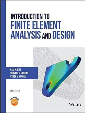 INTRODUCTION TO FINITE ELEMENT ANALYSIS AND DESIGN 2ºED