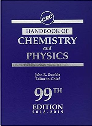 CRC HANDBOOK OF CHEMISTRY AND PHYSICS 99 TH EDITION