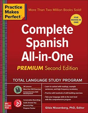 COMPLETE SPANISH ALL-IN-ONE PREMIUM. PRACTICE MAKES PERFECT
