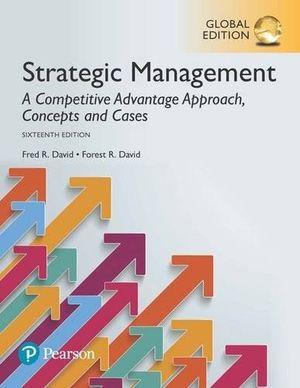 STRATEGIC MANAGEMENT: CONECPTS. 16 ED.