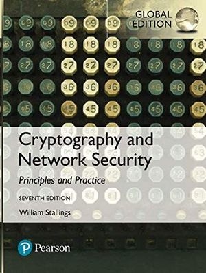 CRYPTOGRAPHY AND NETWORK SECURITY: PRINCIPLES AND PRACTICE.7ª ED. PAPERBACK