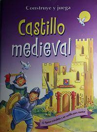 CASTILLO MEDIEVAL.CONSTRUYE Y JUEGA