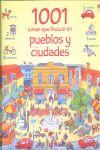 1001 COSAS QUE BUSCAR EN PUEBLOS Y CIUDA