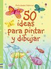50 IDEAS PARA DIBUJAR Y PINTAR