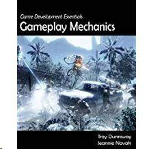 GAME DEVELOPMENT ESSENTIALS GAMEPLAY  MECHANICS