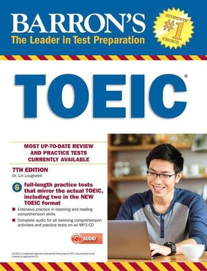 BARRON'S TOEIC PRACTICE EXAMS WITH MP3 (7TH EDITION)