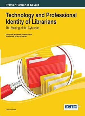 TECHNOLOGY AND PROFESSIONAL IDENTITY OF LIBRARIANS