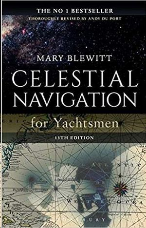 CELESTIAL NAVIGATION FOR YACHTSMEN 13TH ED.