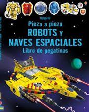 ROBOTS Y NAVES ESPACIALES