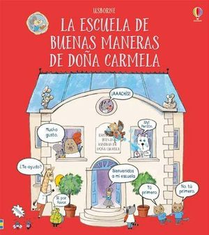 LA ESCUELA DE BUENAS MANERAS DE DOÑA CARMELA