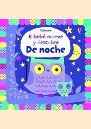 EL BEBE MUEVE Y DESCUBRE: DE NOCHE