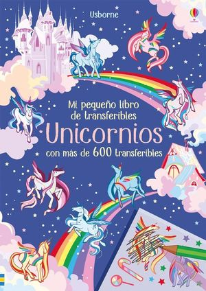 MI PEQUEÑO LIBRO DE TRANSFERIBLES... UNICORNIOS