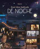 GRAN LIBRO ILUSTRADO: DE NOCHE