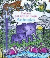 COLOREA POR ARTE DE MAGIA: ANIMALES