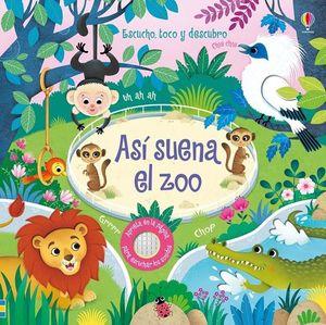 ASI SUENA EL ZOO