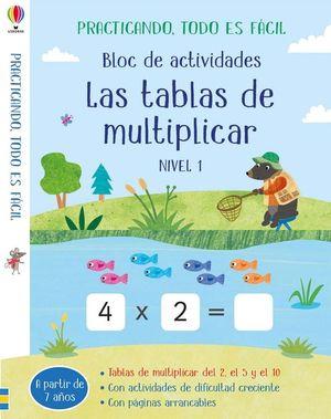 BLOC ACTIVIDADES TABLAS DE MULTIPLICAR. NIVEL 1