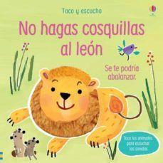 NO HAGAS COSQUILLAS AL LEON. TOCO Y ESCUCHO