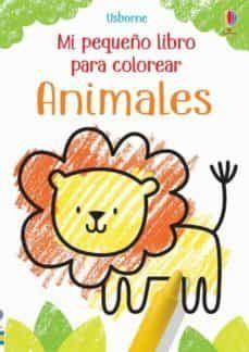 ANIMALES. MI PRIMER LIBRO PARA COLOREAR